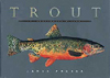 TROUT : AN ILLUSTRATED HISTORY