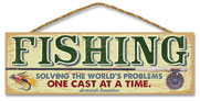 WOODEN SIGN: FISHING SOLVING THE WORLDS PROBLEMS
