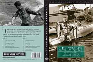 THE LEE WULFF MASTER COLLECTION: CLASSIC FILMS FROM AMERICA'S PIONEER ANGLER